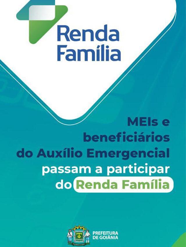 Renda Família | MEIs e beneficiários do Auxílio Emergencial agora podem participar